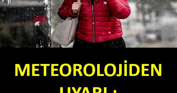 Meteoroloji'den son dakika kar yağışı uyarısı!.