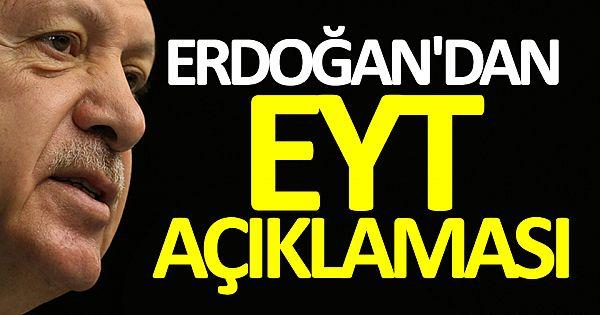 Cumburbaşkanı Erdoğan'dan EYT açıklaması