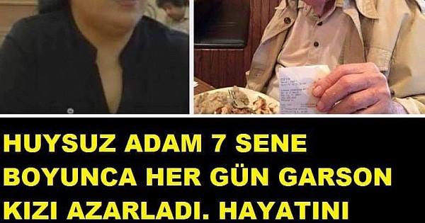 HUYSUZ ADAM 7 YIL BOYUNCA HER GÜN GARSON KIZI AZARLADI.