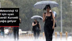 Meteoroloji uyardı! Yarına dikkat