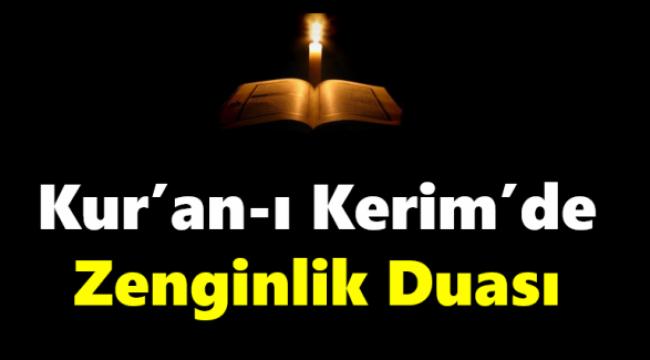 Kur'an-ı Kerim'de Zenginlik Duası