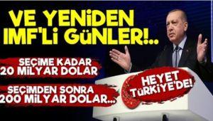 'Ankarayı sarsan IMF söylentisi': 200 milyar dolar istediler!