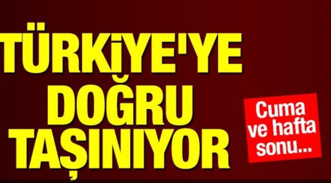 Sıcak hava Türkiye'ye doğru taşınıyor