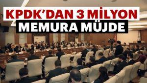 KPDK'dan 3 Milyon Memura Müjde Geliyor