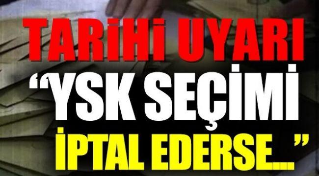 """Gültekin Uysal: """"YSK seçimi iptal ederse…"""""""