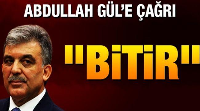 AKP'li eski vekilden Abdullah Gül'e çağrı