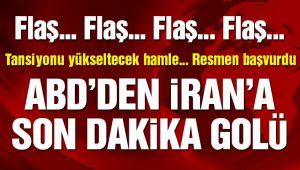 Flaş… ABD'den İran'a 'son dakika' golü