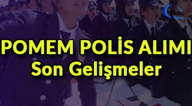 26. Dönem Polis Akademisi POMEM 10 Bin Polis Alımı için Başvurular Hangi Tarihte Başlayacak?