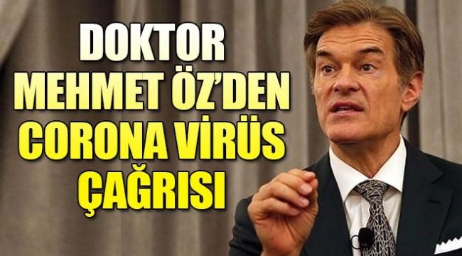 Doktor Mehmet Öz'den önemli Corona virüs çağrısı