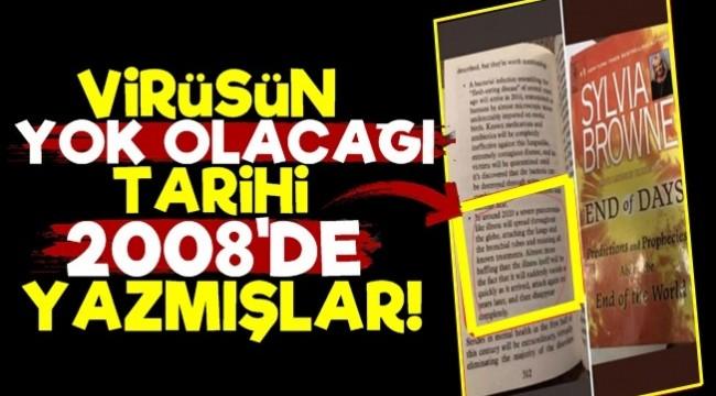 Koronanın Yok Olacağı Tarihi 2008'de Yazmışlar!