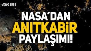 NASA'dan Anıtkabir paylaşımı!