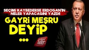 'Seçimi Kaybetse Bile Erdoğan...'