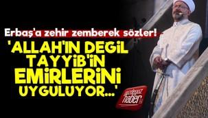 """""""Ali Erbaş İslam'ı Temsil Edemez Çünkü..."""