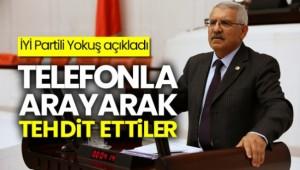 İYİ Parti'li Yokuş: Telefonla aranarak tehdit edildiler