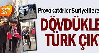 Provokatörler Suriyelilere saldırdı... Dövdükleri Türk çıktı